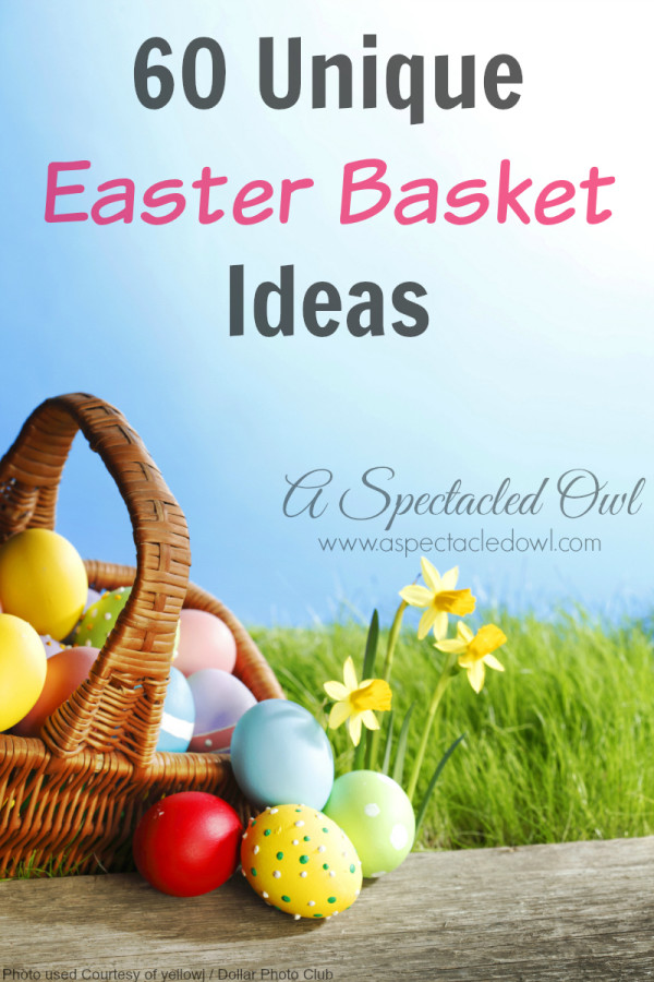 60 Unique Non-Candy Easter Basket Ideas