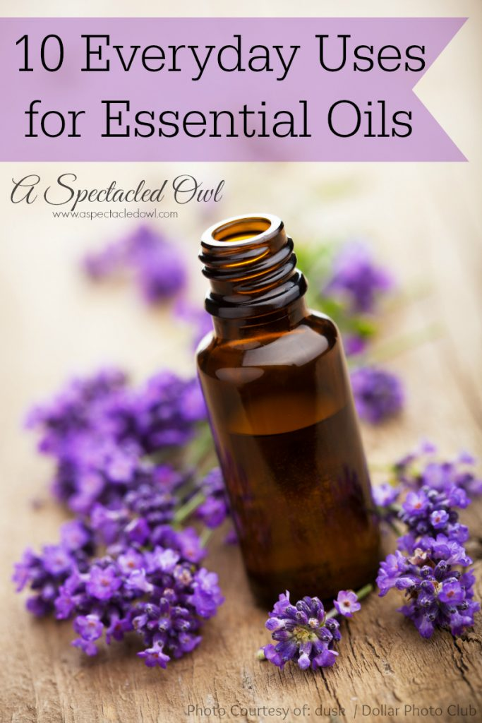 10 Everyday Uses for Essential Oils