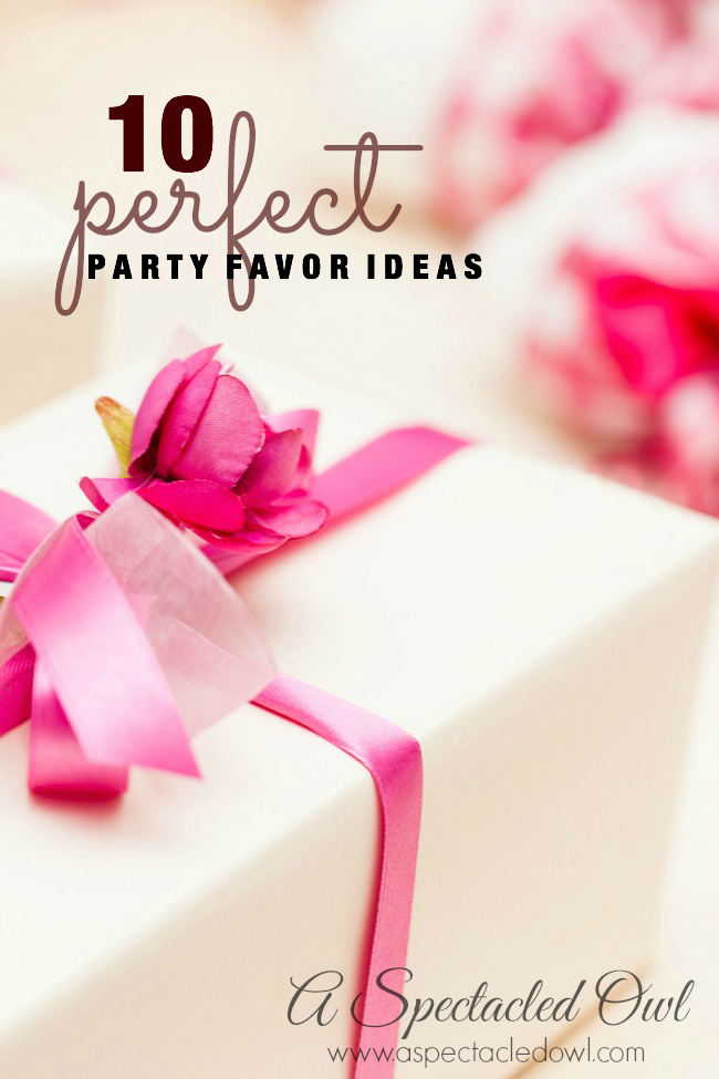 10 Perfect Party Favor Ideas