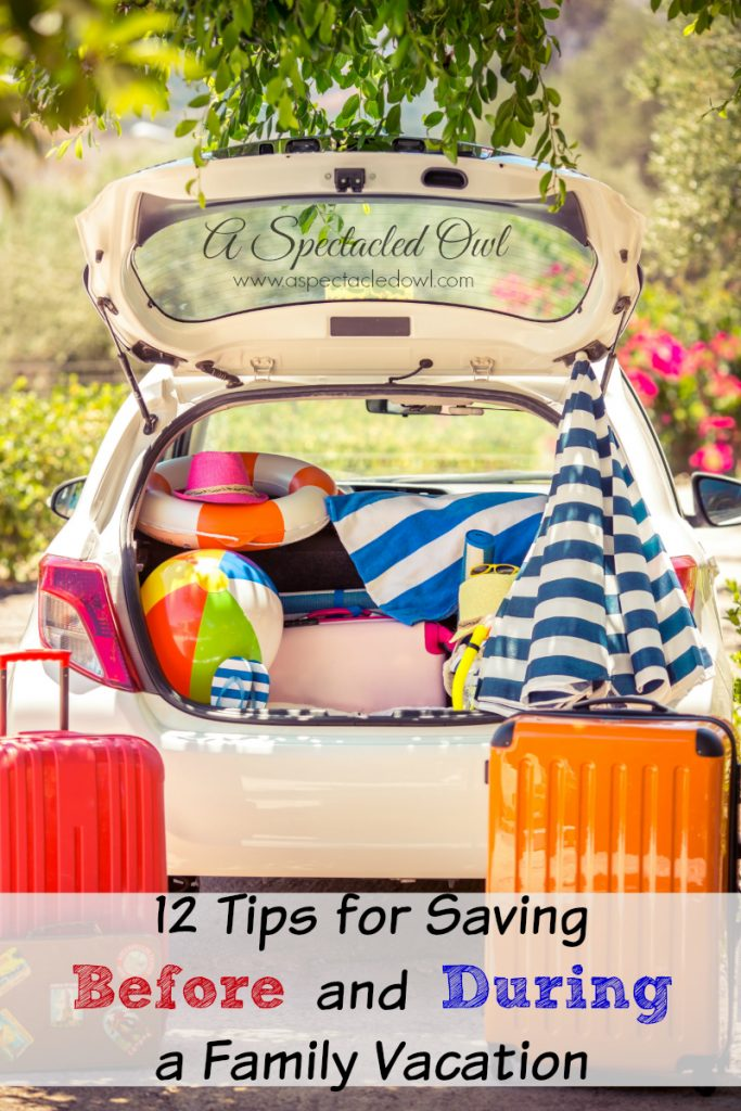 12 Tips for Saving Before and During a Family Vacation #Save4Summer #FamilyMobile