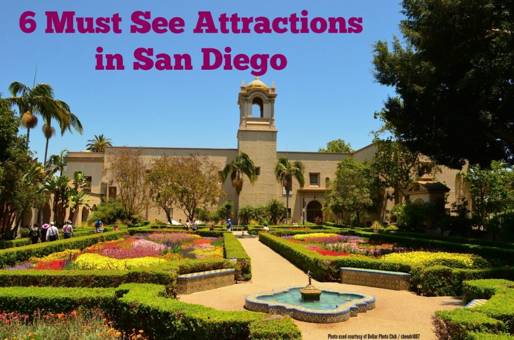 6 Must See Attractions in San Diego