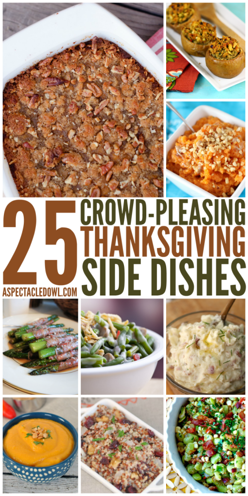 25 Crowd Pleasing Thanksgiving Side Dishes